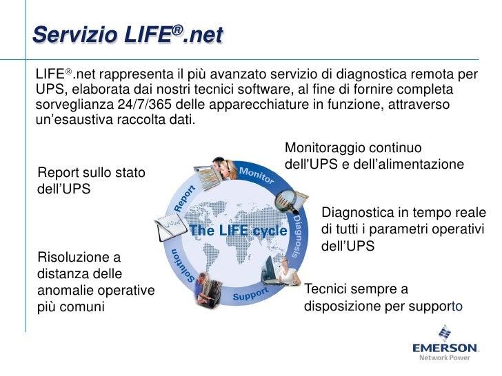 Servizio LIFE®.netLIFE.net rappresenta il più avanzato servizio di diagnostica remota perUPS, elaborata dai nostri tecnic...