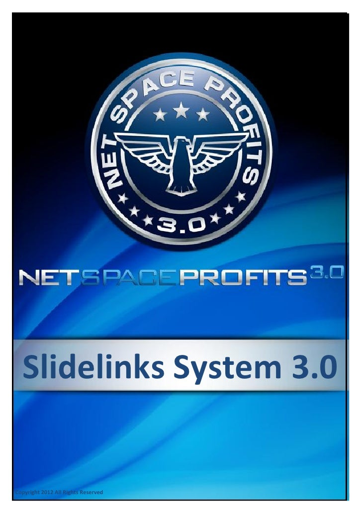 Slidelinks System 3.0Copyright 2012 All Rights ReservedCopyright 2012 All Rights Reserved