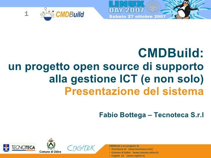 CMDBuild: un progetto open source di supporto alla gestione ICT (e non solo). Presentazione del sistema