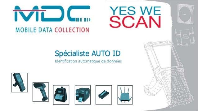 Spécialiste AUTO ID Identification automatique de données