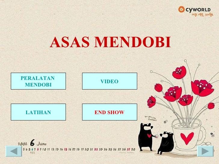 ASAS MENDOBI PERALATAN  MENDOBI VIDEO LATIHAN END SHOW