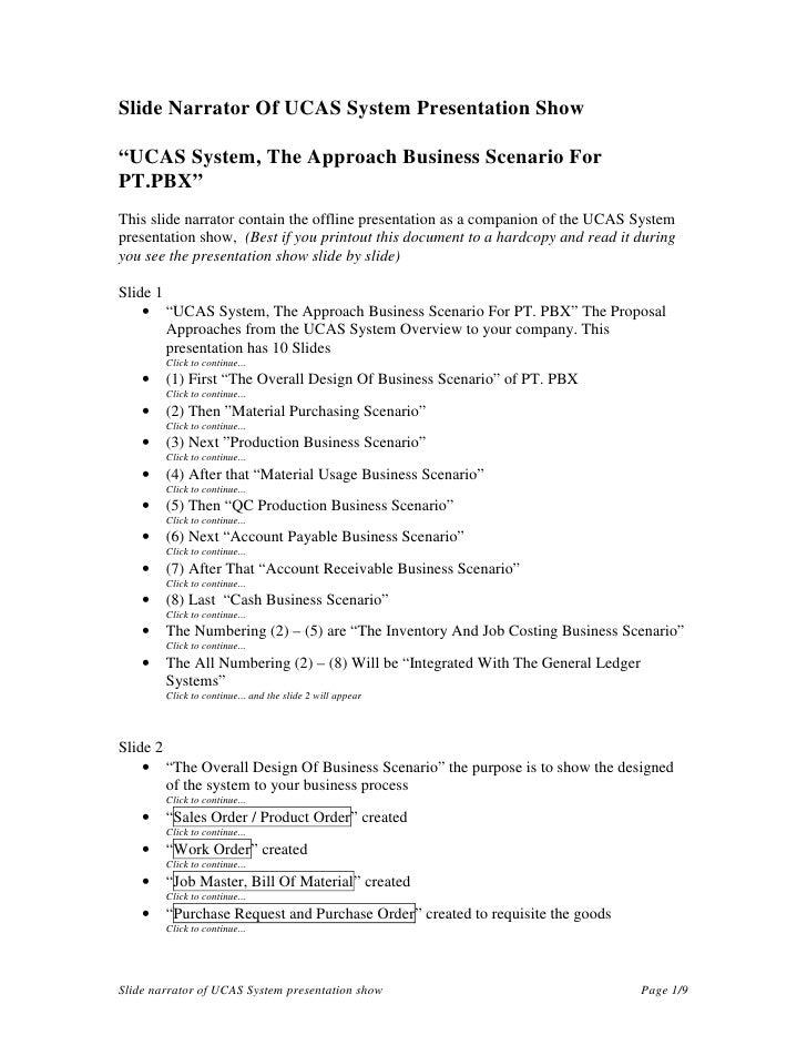"Slide Narrator Of UCAS System Presentation Show  ""UCAS System, The Approach Business Scenario For PT.PBX"" This slide narra..."