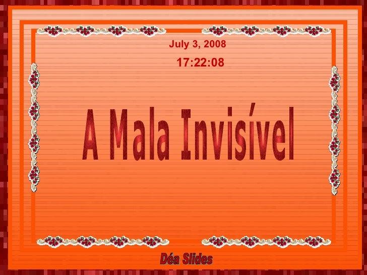 A Mala Invisivel