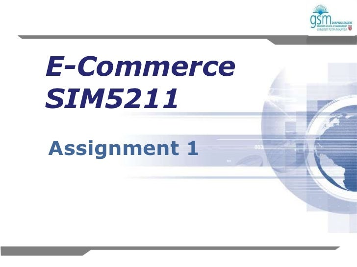 E-CommerceSIM5211Assignment 1               1