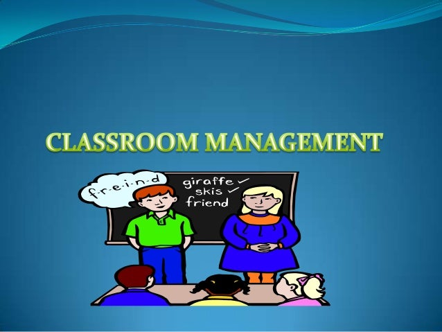  Classsroom Management is a systematic designing of the class to create conditions in which effective teaching and learni...
