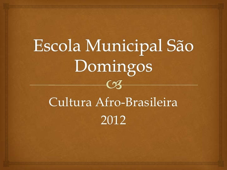 Projeto cultura afro-brasileira