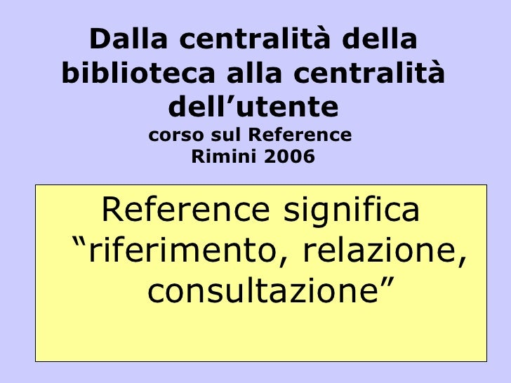 Il reference in biblioteca