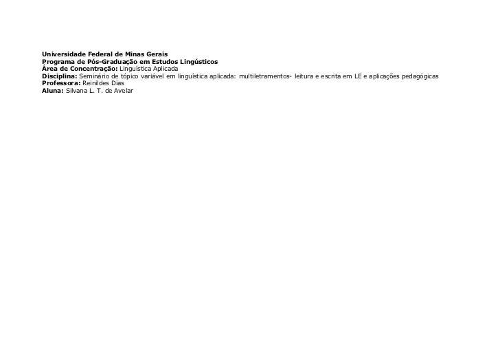 Universidade Federal de Minas GeraisPrograma de Pós-Graduação em Estudos LingústicosÁrea de Concentração: Linguística Apli...