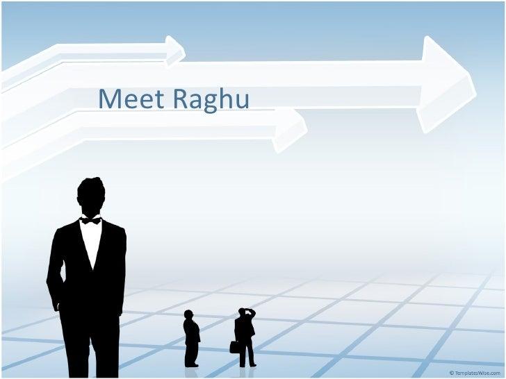 Raghu\'s slide resume