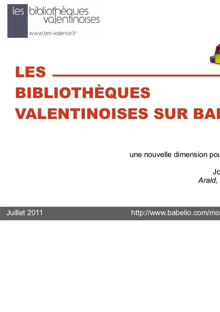 """LES  BIBLIOTHÈQUES  VALENTINOISES SUR BABELIO                                              """"Le numérique,               un..."""