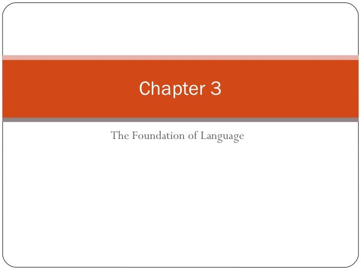 The Foundation of Language Chapter 3