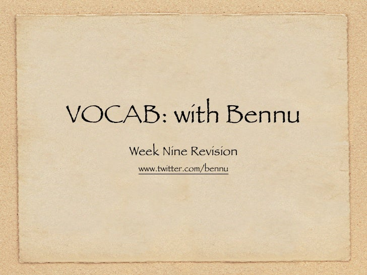 VOCAB: Week Nine Slides