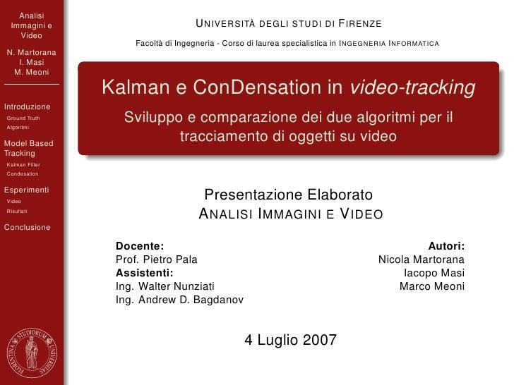 Analisi  Immagini e                        U NIVERSITÀ DEGLI STUDI DI F IRENZE    Video                     Facoltà di Ing...