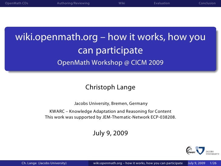 OpenMath CDs                  Authoring/Reviewing                   Wiki                  Evaluation                   Con...