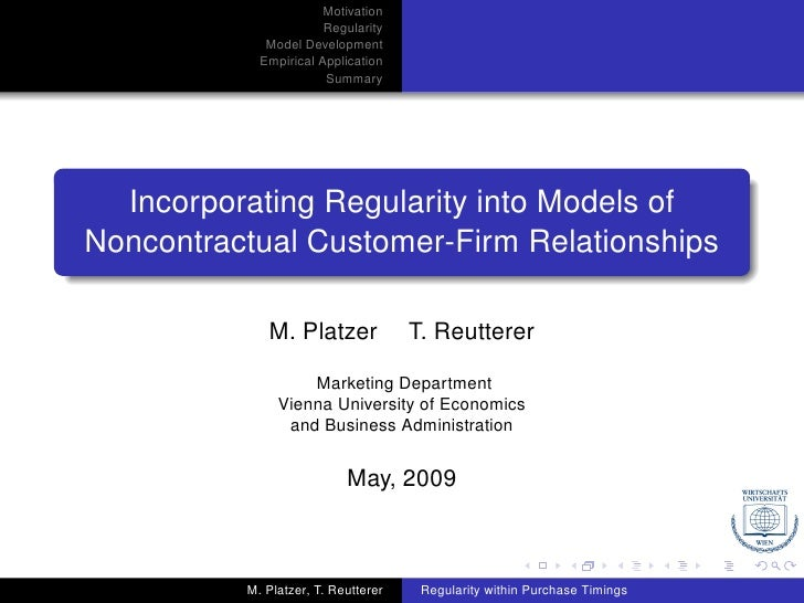 Motivation                        Regularity              Model Development             Empirical Application             ...