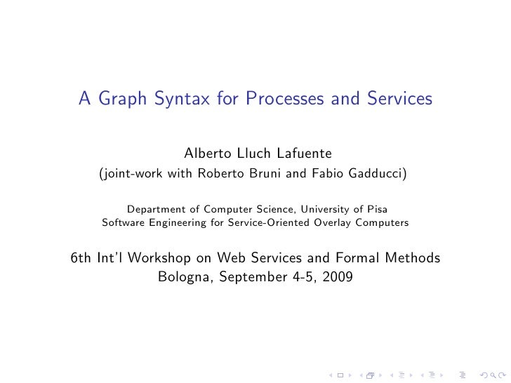 A Graph Syntax for Processes and Services @ Workshop WS-FM 2009