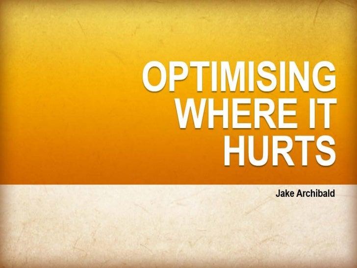JavaScript - Optimising Where it Hurts (Jake Archibald)