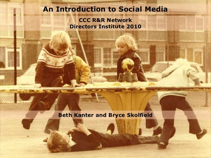 <li>An Introduction to Social Media<br />CCC R&R Network Directors Institute 2010<br />Beth Kanter and Bryce Skolfield...