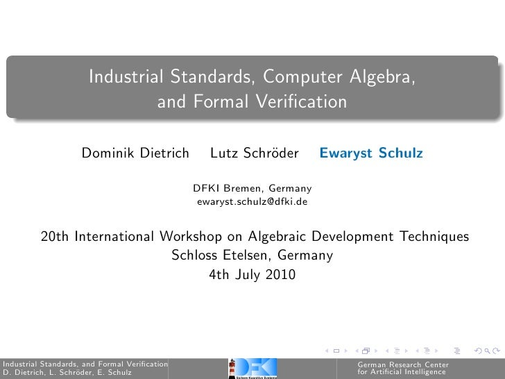 Industrial Standards, Computer Algebra, and Formal Verication