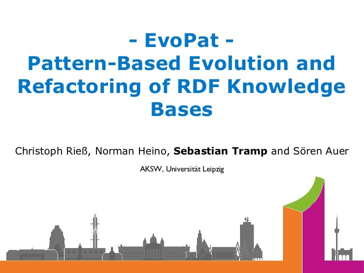 EvoPat - Pattern-Based Evolution and Refactoring of RDF Knowledge Bases