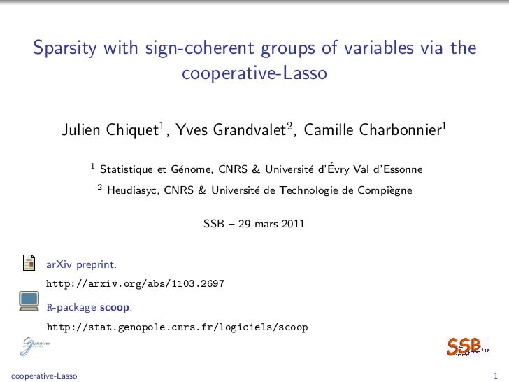 Sparsity with sign-coherent groups of variables via the                        cooperative-Lasso            Julien Chiquet...