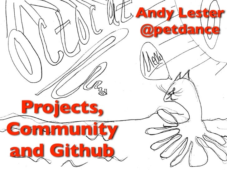 Projects, Community and Github: 4/10/2011