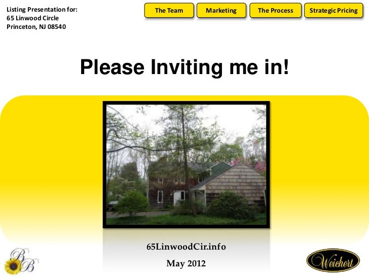 Listing Presentation for:          The Team      Marketing   The Process   Strategic Pricing65 Linwood CirclePrinceton, NJ...
