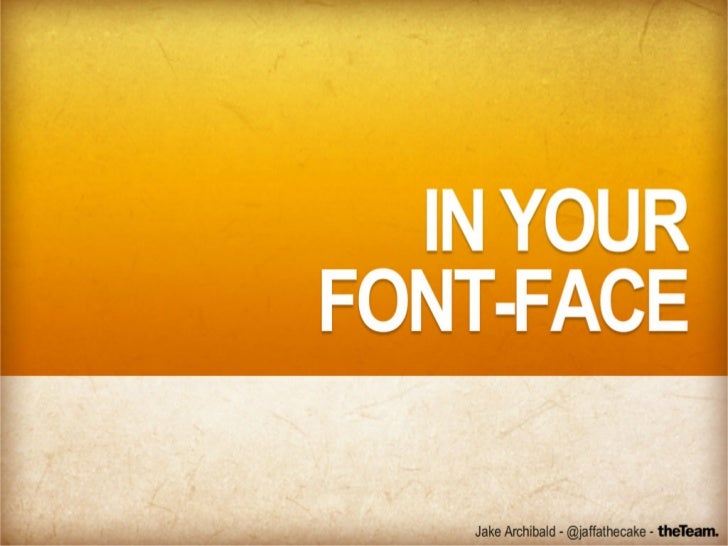 In your @font-face