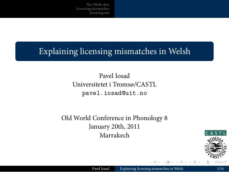 Explaining licensing mismatches in Welsh