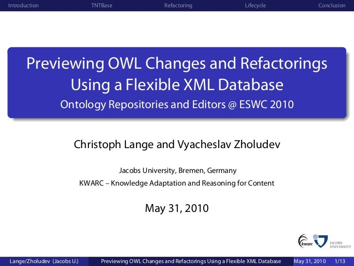 Previewing OWL Changes and Refactorings Using a Flexible XML Database