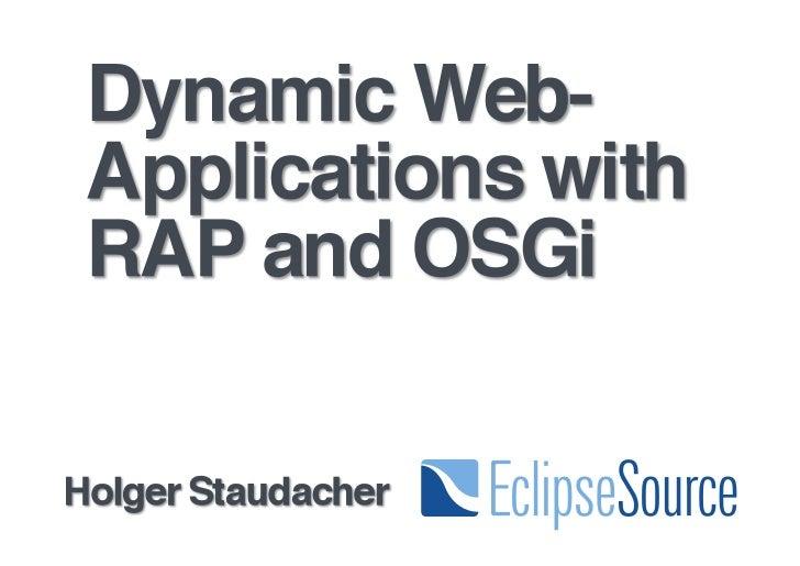 Dynamic Web-Applications with RAP and OSGi