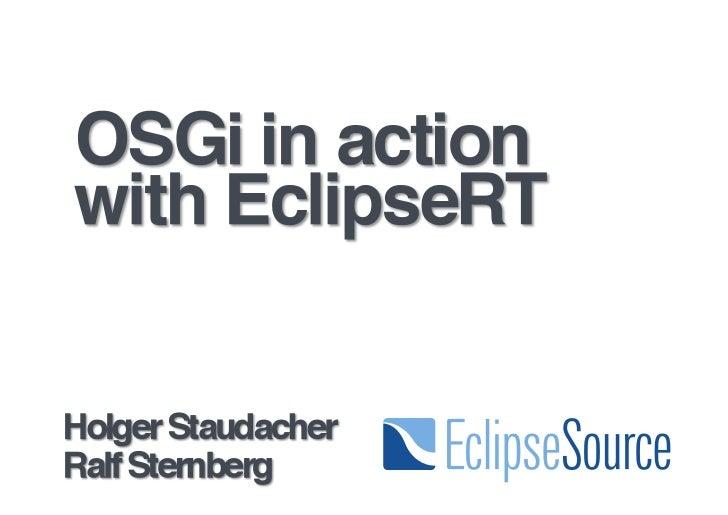 OSGi in action with EclipseRT, Karlsruher Entwicklertage 2011