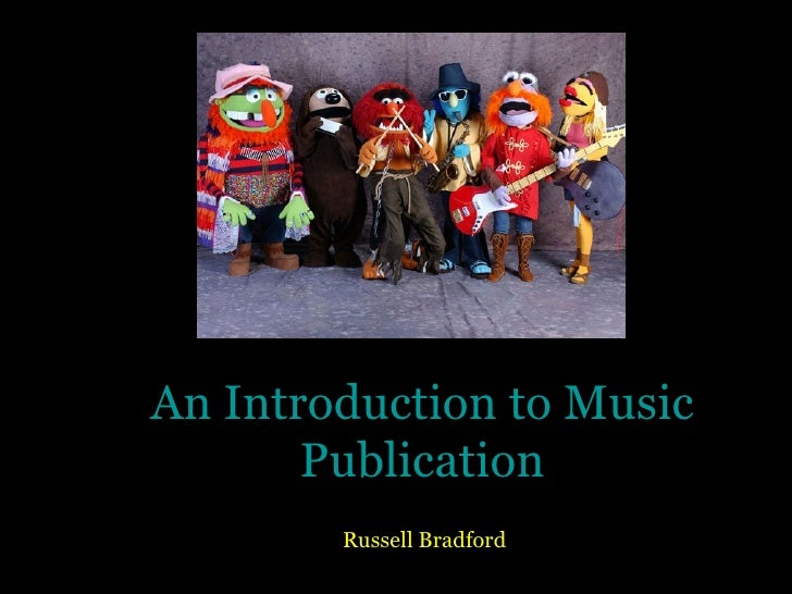 An Introduction to Music Publication Russell Bradford