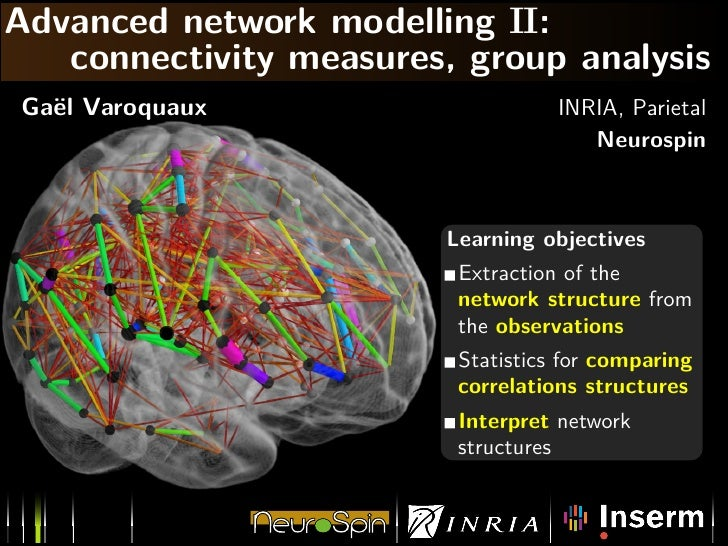 Brain network modelling: connectivity metrics and group analysis
