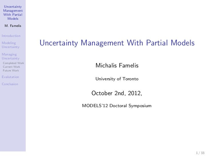 UncertaintyManagementWith Partial  Models M. FamelisIntroductionModelingUncertainty                 Uncertainty Management...