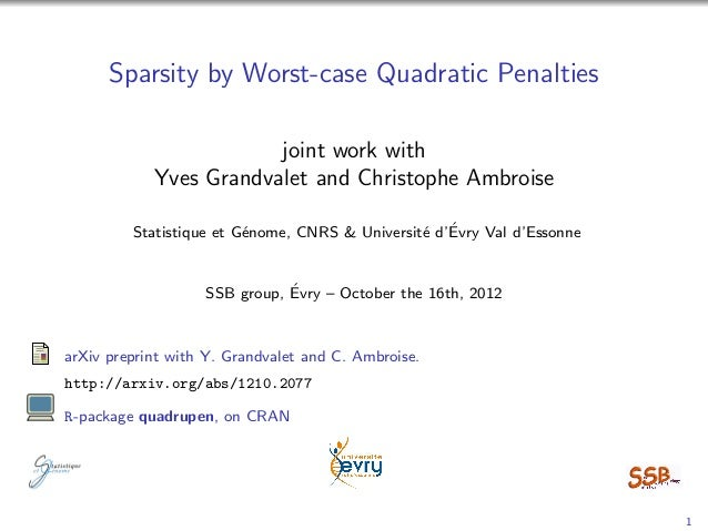 Sparsity by worst-case quadratic penalties