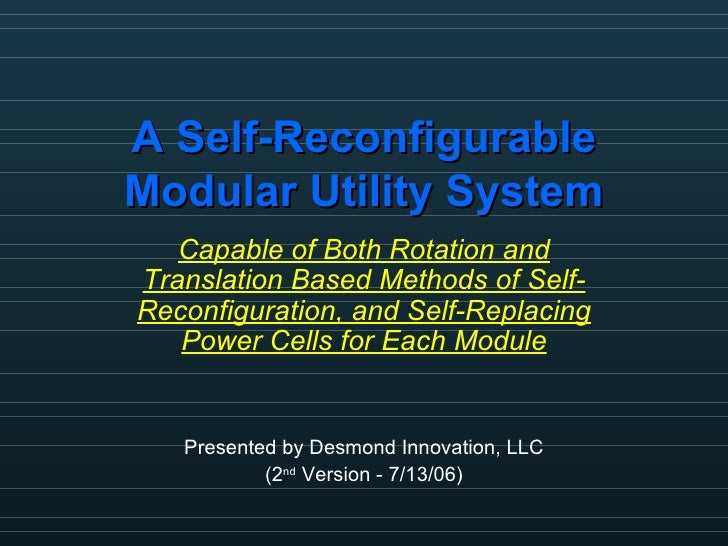 A Self-Reconfigurable Modular Utility System Capable of Both Rotation and Translation Based Methods of Self-Reconfiguratio...