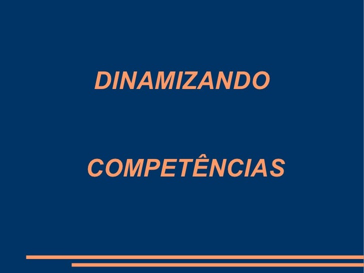DINAMIZANDO  COMPETÊNCIAS