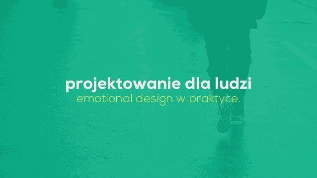 projektowanie dla ludzi emotional design w praktyce.