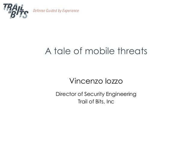 A tale of mobile threats