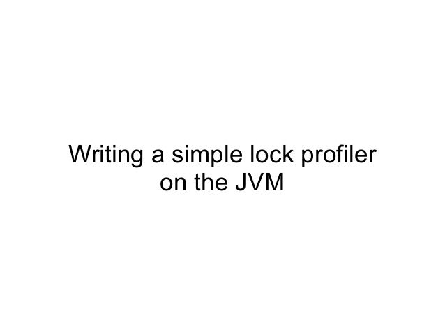 Building a lock profiler on the JVM