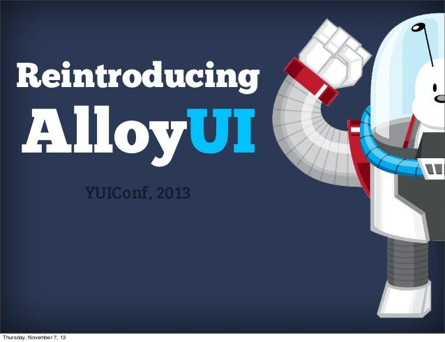Reintroducing AlloyUI
