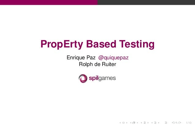 PropErty based testing