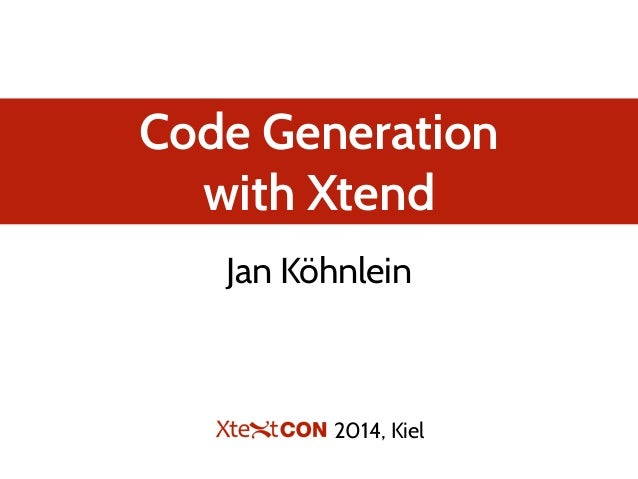Code Generation With Xtend