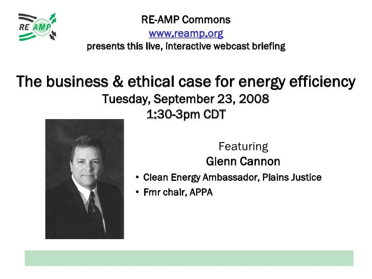 RE-AMP Commons                         www.reamp.org           presents this live, interactive webcast briefing   The busi...
