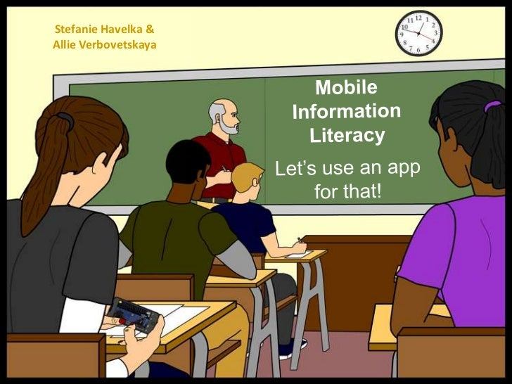 Mobile Information Literacy: Let's use an app for that!