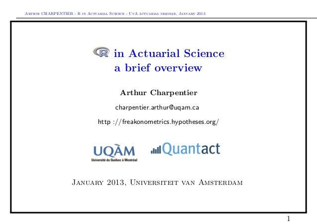 Arthur CHARPENTIER - R in Actuarial Science - UvA actuarial seminar, January 2013                                       in...