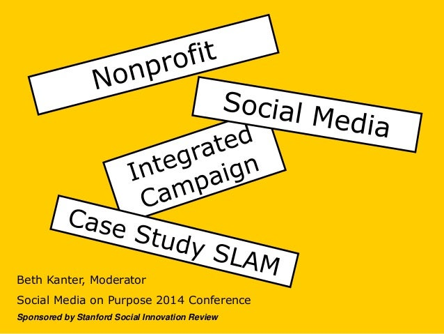 Beth Kanter, Moderator Social Media on Purpose 2014 Conference Sponsored by Stanford Social Innovation Review