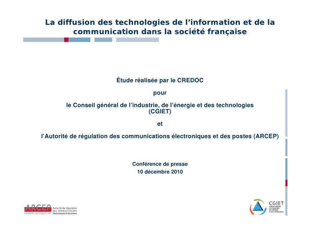 La diffusion des technologies de l'information et de la        communication dans la société française                    ...