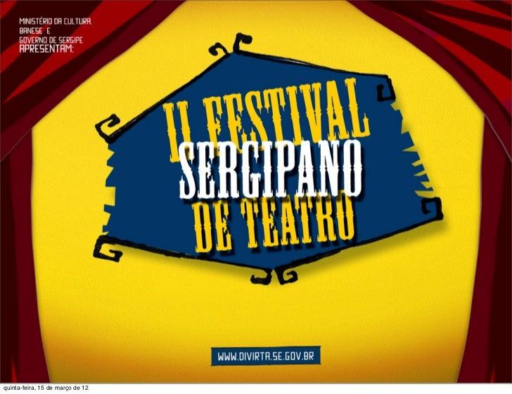 #FestivalTeatroSE - Teatro Lourival Baptista